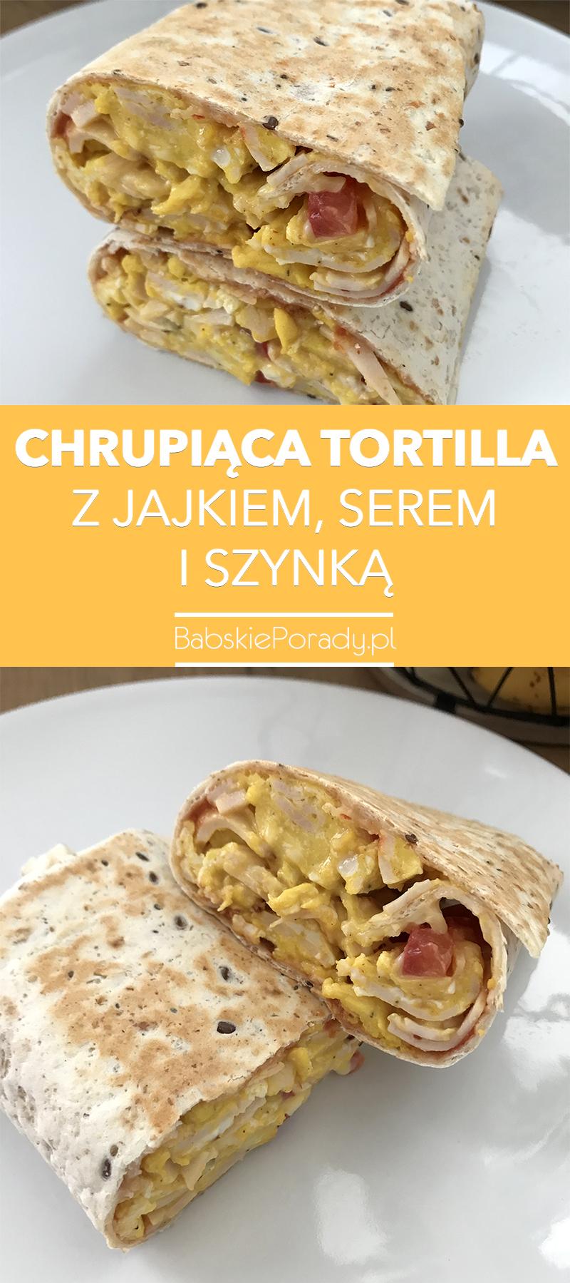chrupiąca tortilla z jajkiem, serem i szynką, tortilla z jajem, tortilla z jajkiem i szynką